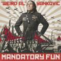 Mandatory Fun -Weird Al