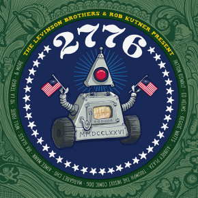 New Comedy Album By Geeks, for Geeks: The Year is '2776' and It's Hysterical
