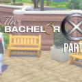 BachelorX Part 3